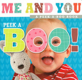 Peek A Boo!: Me and You (Board Book)