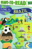 Living In…  Brazil: Ready To Read Level 2 (Paperback)