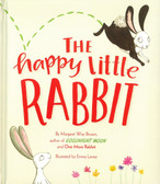 The Happy Little Rabbit: Margaret Wise Brown (Padded Hardcover)