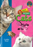 Cats: What Are They Saying? (Hardcover)