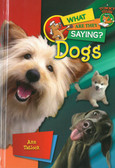 Dogs: What Are They Saying? (Hardcover)