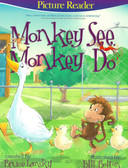 Monkey See, Monky Do: Picture Reader (Paperback)