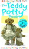 The Teddy Potty Book: Bright Start Right Start (Board Book)