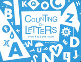 Counting on Letters: From A to Z and 1 to 26 (Board Book)