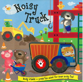 Noisy Truck: Noisy Wheels (Board Book)