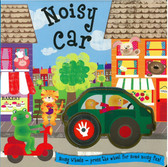 Noisy Car: Noisy Wheels (Board Book)