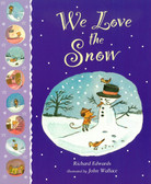 We Love the Snow (Paperback)
