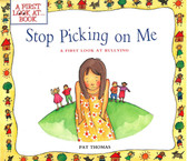 Stop Picking On Me: A First Look At Bullying (Paperback)