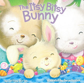 The Itsy Bitsy Bunny (Board Book)