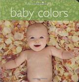 Baby Colors: Rachel Hale (Board Book)