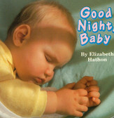 Good Night, Baby (Board Book) 3.9 x 3.9 x .6 inches