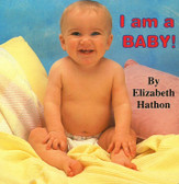 I Am A Baby (Board Book) 3.9 x 3.9 x .6 inches