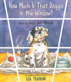 How Much Is That Doggie in the Window?: Iza Trapani (Paperback)