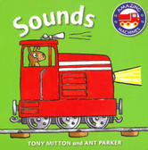 Sounds: Amazing Machines (Board Book)