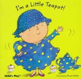 I'm a Little Teapot!: Nursery Time (Board Book)