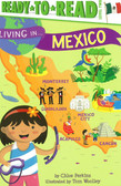 Living in.... Mexico: Ready To Read Level 2