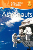 Astronauts: Kingfisher Level 3 Reader (Paperback)