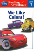 We Like Colors: Cars Reading Adventures Level 1 (Paperback)