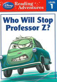 Who Will Stop Professor Z: Cars Reading Adventures Level 1 (Paperback)