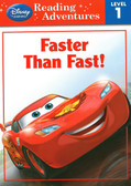 Faster Than Fast: Cars Reading Adventures Level 1 (Paperback)