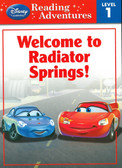 Welcome To Radiator Springs: Cars Reading Adventures Level 1 (Paperback)