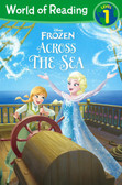 Across the Sea: Disney Frozen Level 1 (Paperback)