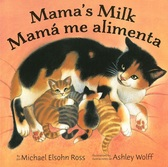 Mama's Milk / Mamá me alimenta (Board Book)