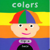 Colors: Flip-a-Face (Board Book)