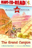 The Grand Canyon: Ready To Read Level 1 (Paperback)