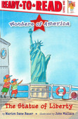 The Statue of Liberty: Ready To Read Level 1 (Paperback)