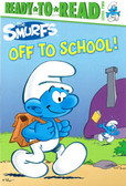 Off To School: The Smurfs Ready To Read Level 2 (Paperback)