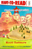 Mount Rushmore: Ready To Read Level 1 (Paperback)