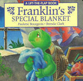 Franklin's Special Blanket: Lift-a-Flap (Board Book)