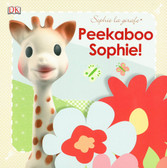 Peekaboo Sophie! Lift-a-Flap/Touch & Feel (Board Book)