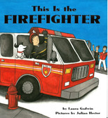 This is the Firefighter (Board Book)