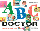 ABC Doctor: Staying Healthy from A to Z (Paperback)