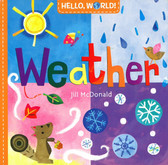 Weather: Hello World!  (Board Book)