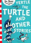 Yertle The Turtle and Other Stories: Dr. Seuss (Paperback)