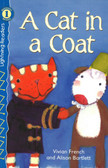 A Cat in a Coat: Lightning Readers Level 1 (Paperback)