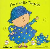 Z/CASE OF 40 - I'm a Little Teapot!: Nursery Time (Board Book)