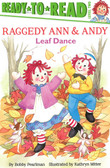 Leaf Dance: Raggedy Ann & Andy Ready-To-Read Level 2 (Paperback)