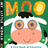 MOO A First Book of Counting: My Little World (Paperback)