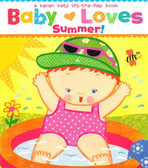 Baby Loves Summer!: Karen Katz Lift-a-Flap (Board Book)