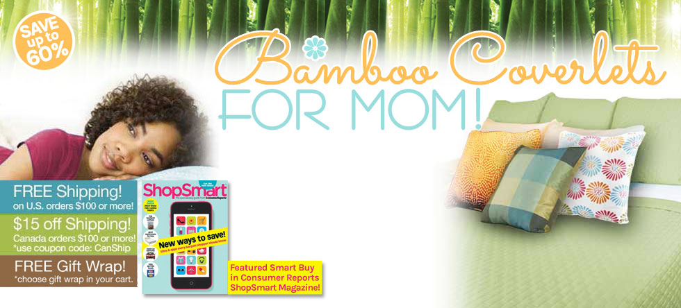 Mom's Day Bamboo Coverlet Gift Sale!