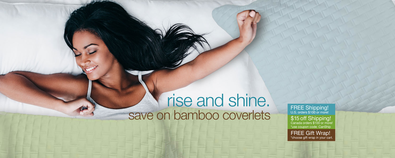 rise and shine. save on bamboo coverlets