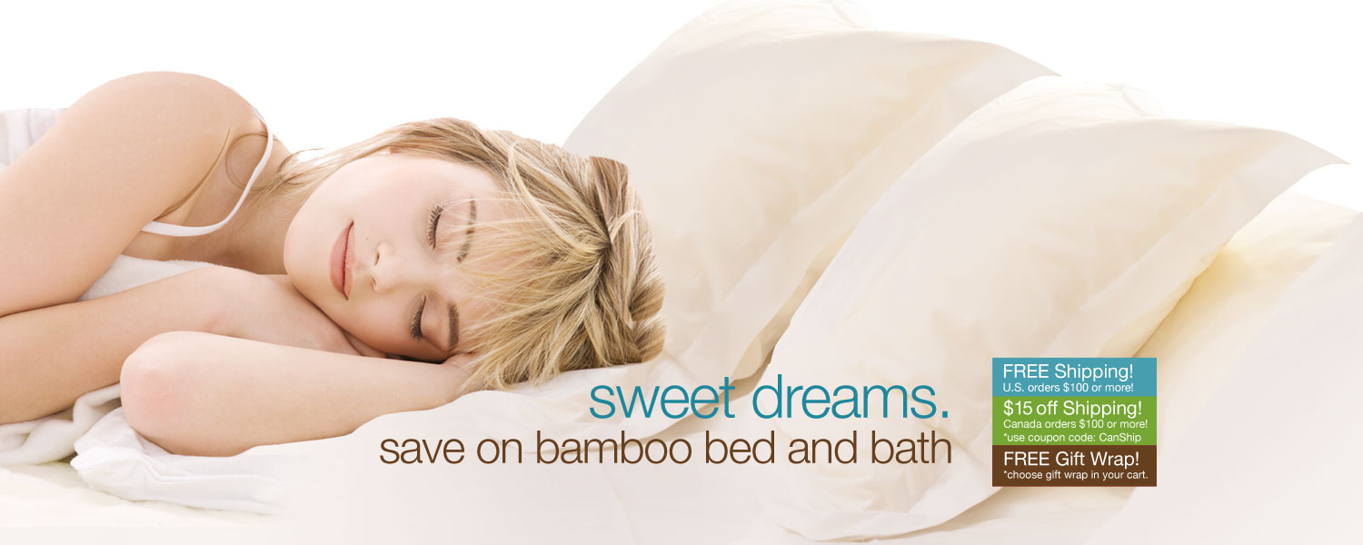 sweet dreams. save on bamboo bed and bath