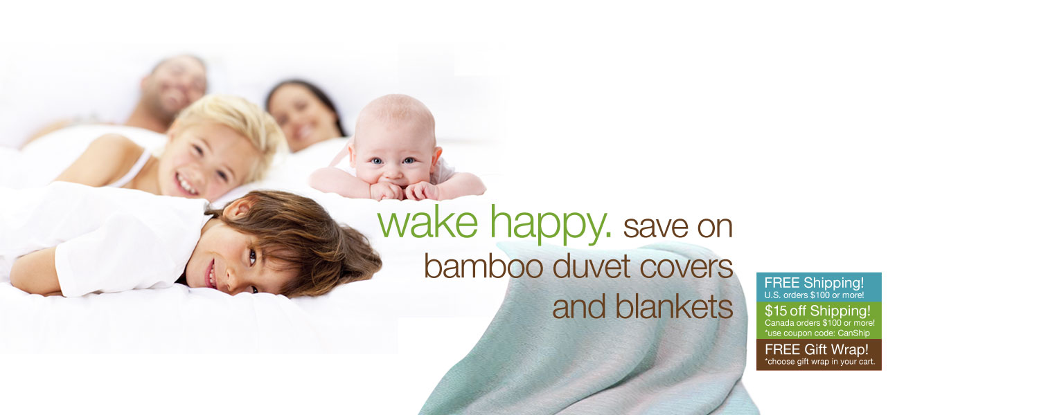 wake happy. save on bamboo duvet covers and blankets