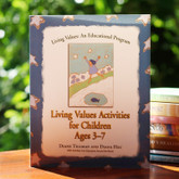 Living Values Activities for Children Ages 3-7