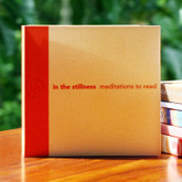 In the Stillness - Meditations to read