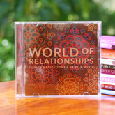 World of Relationships - guided meditations to heal relationships